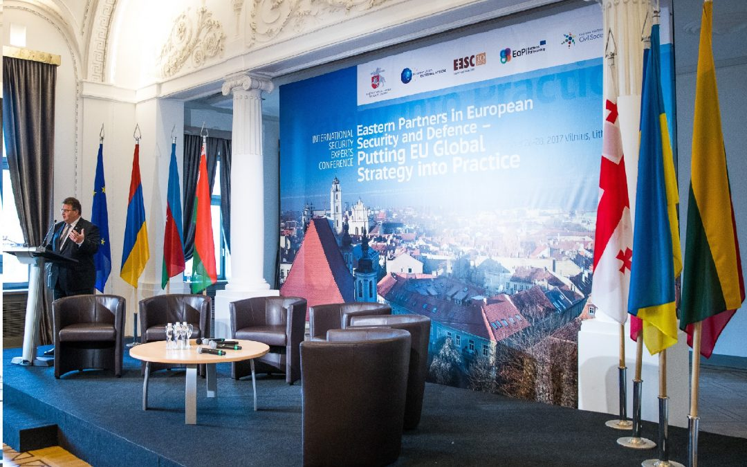"""Tarptautinė saugumo ekspertų konferencija """"Rytų partnerių indėlis į Europos saugumą ir gynybą – praktinis Europos Sąjungos Globalios strategijos įgyvendinimas"""""""