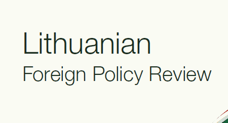 The newest release of the Lithuanian Foreign Policy Review has been published