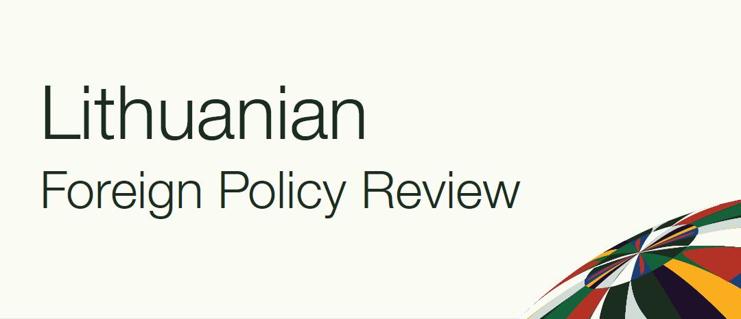 """Pasirodė naujausias """"Lithuanian Foreign Policy Review"""" numeris"""