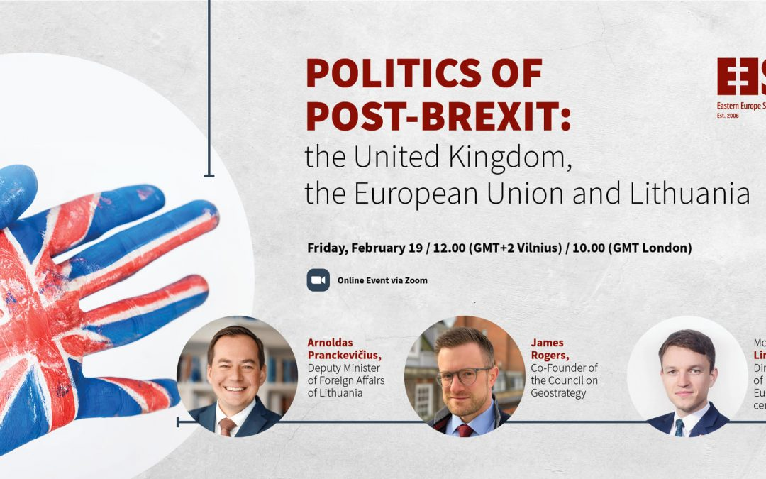 Politics of Post-Brexit: the United Kingdom, the European Union and Lithuania