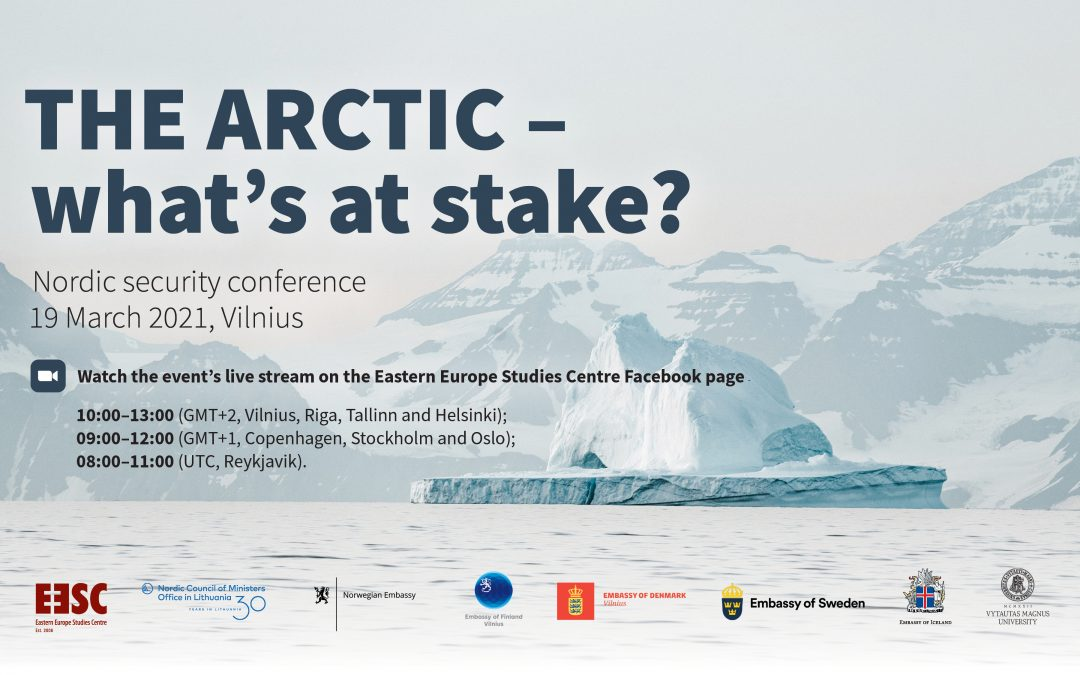 "Nordic security conference ""The Arctic – What's at stake?"""