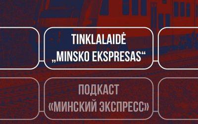 """Naujas tinklalaidės """"Minsko ekspreso"""" epizodas rusų kalba"""