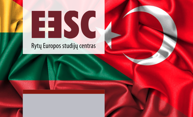 Expression of (non-)identified Lithuanian-Turkish interests  In the common neighborhood of the European Union and Turkey